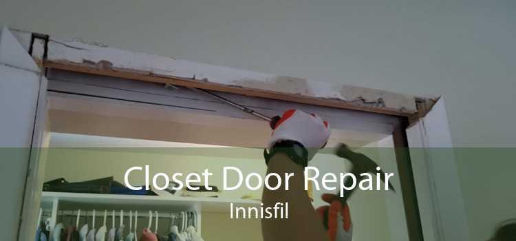 Closet Door Repair Innisfil