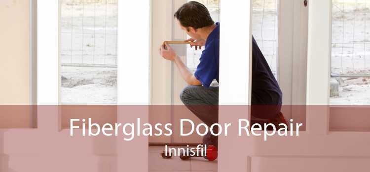 Fiberglass Door Repair Innisfil
