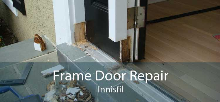 Frame Door Repair Innisfil