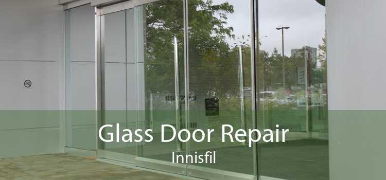 Glass Door Repair Innisfil