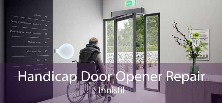 Handicap Door Opener Repair Innisfil