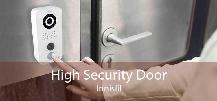High Security Door Innisfil