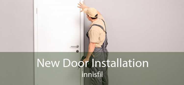 New Door Installation innisfil