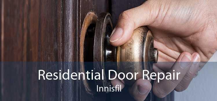 Residential Door Repair Innisfil