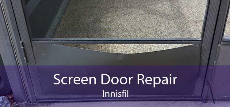 Screen Door Repair Innisfil