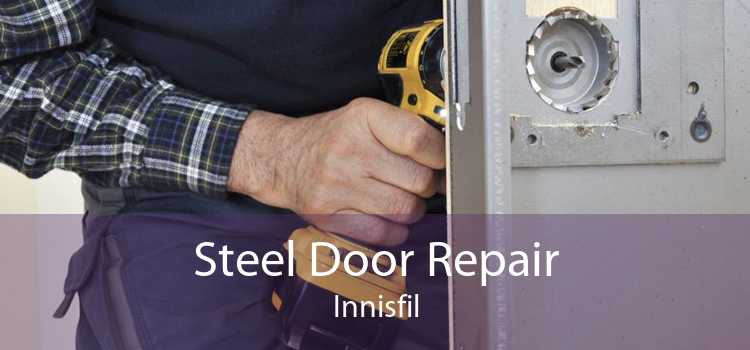 Steel Door Repair Innisfil