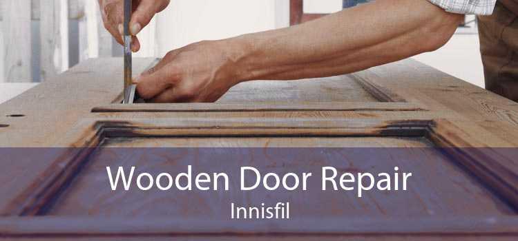 Wooden Door Repair Innisfil